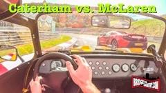 ケータハム セブン 485S vs マクラーレン 650S ニュルバトル動画