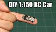 1/150スケールの極小ラジコンを自作しちゃう動画